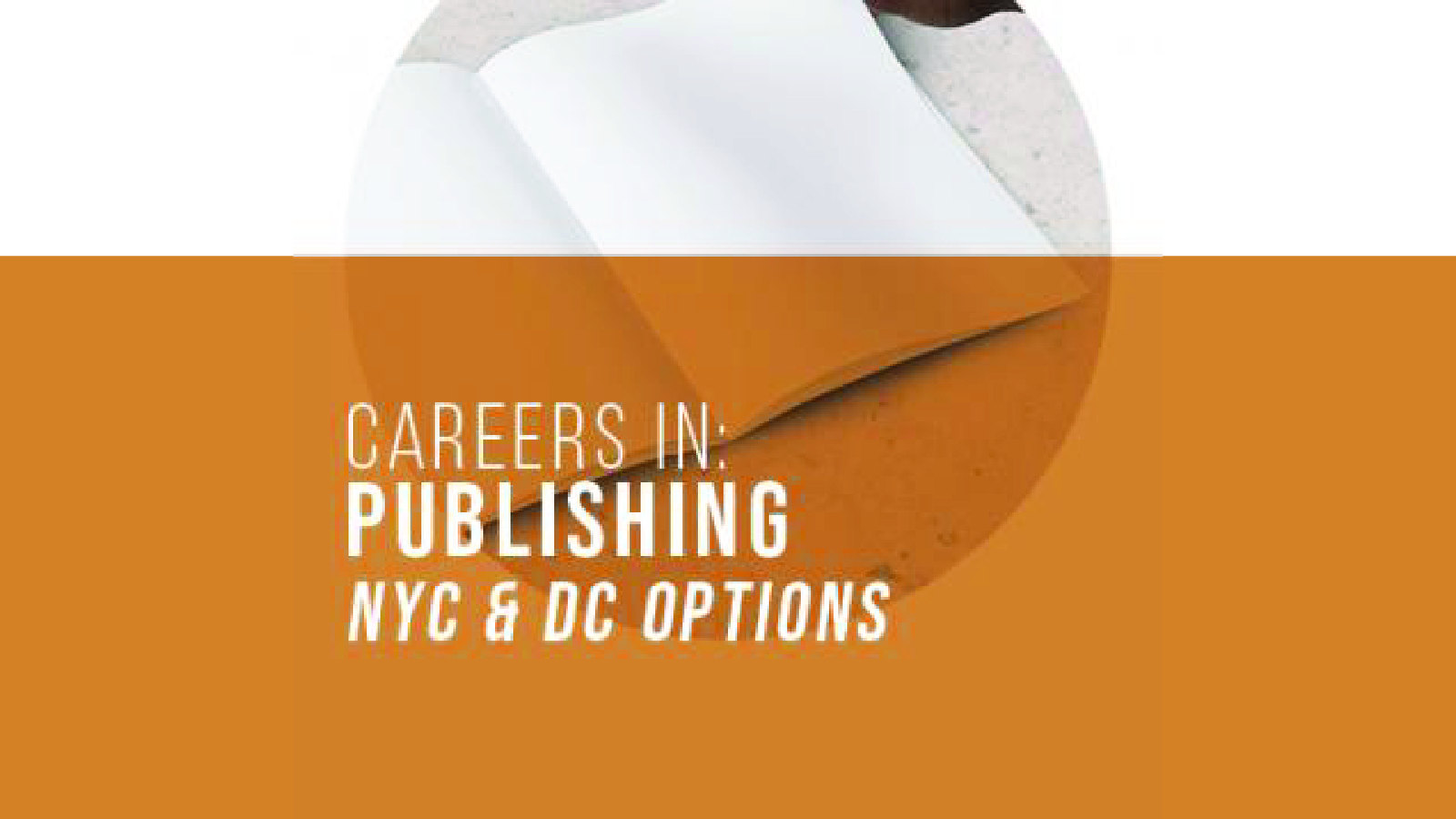 Careers in Publishing: NYC & DC