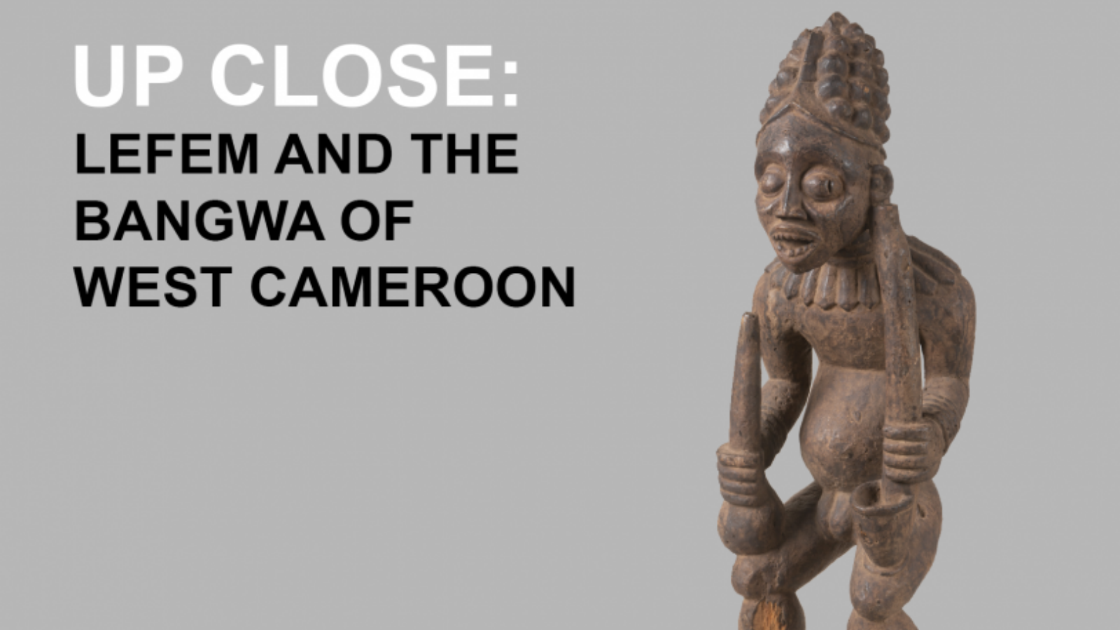 Inset for  Up Close: Lefem and the Bangwa of West Cameroon